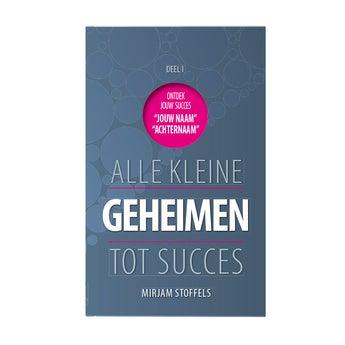 Alle kleine geheimen tot succes - Hardcover