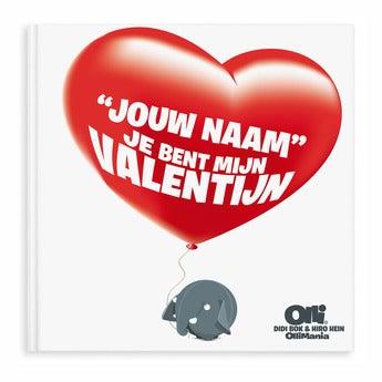 Je bent mijn Valentijn/Liefste (XXL)