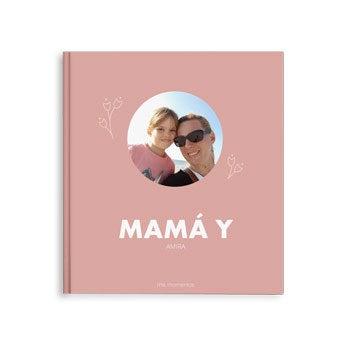 Álbum de fotos - Mamá y yo