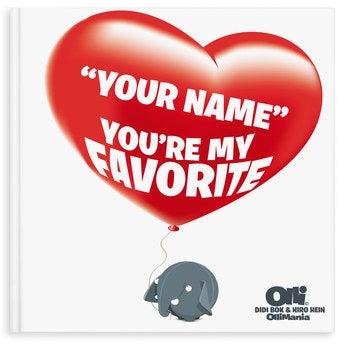 You're my Valentine/Favourite (XXL)