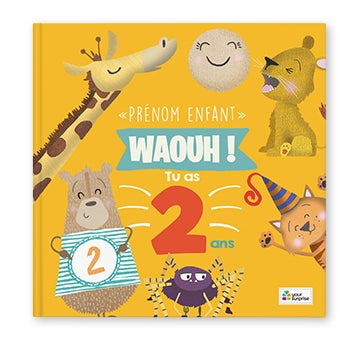 Waouh ! Tu as 2 ans - Couverture rigide