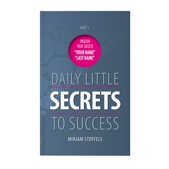 Daily little secrets to success