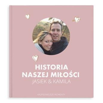 Fotoksiążka - Historia naszej miłości