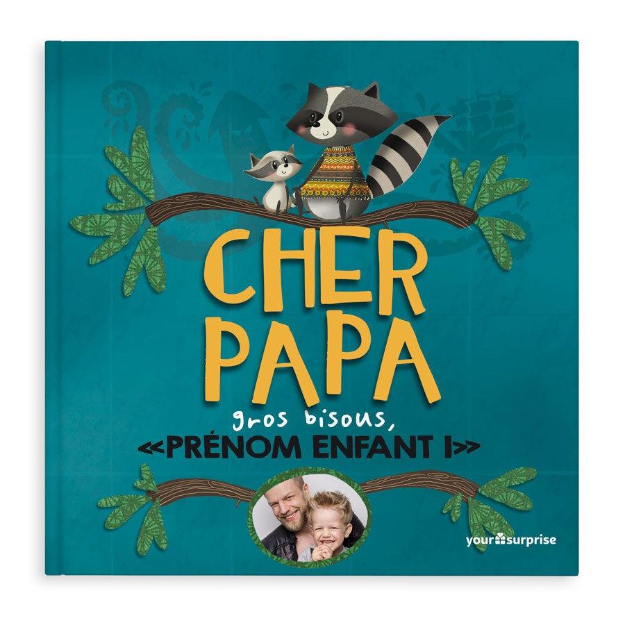 Livre avec prénom - Cher Papa - Couverture rigide