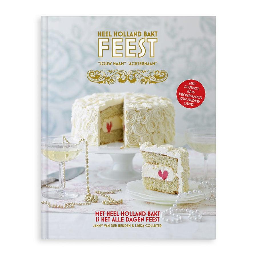 Boek met naam - Heel Holland bakt - Feest - Hardcover