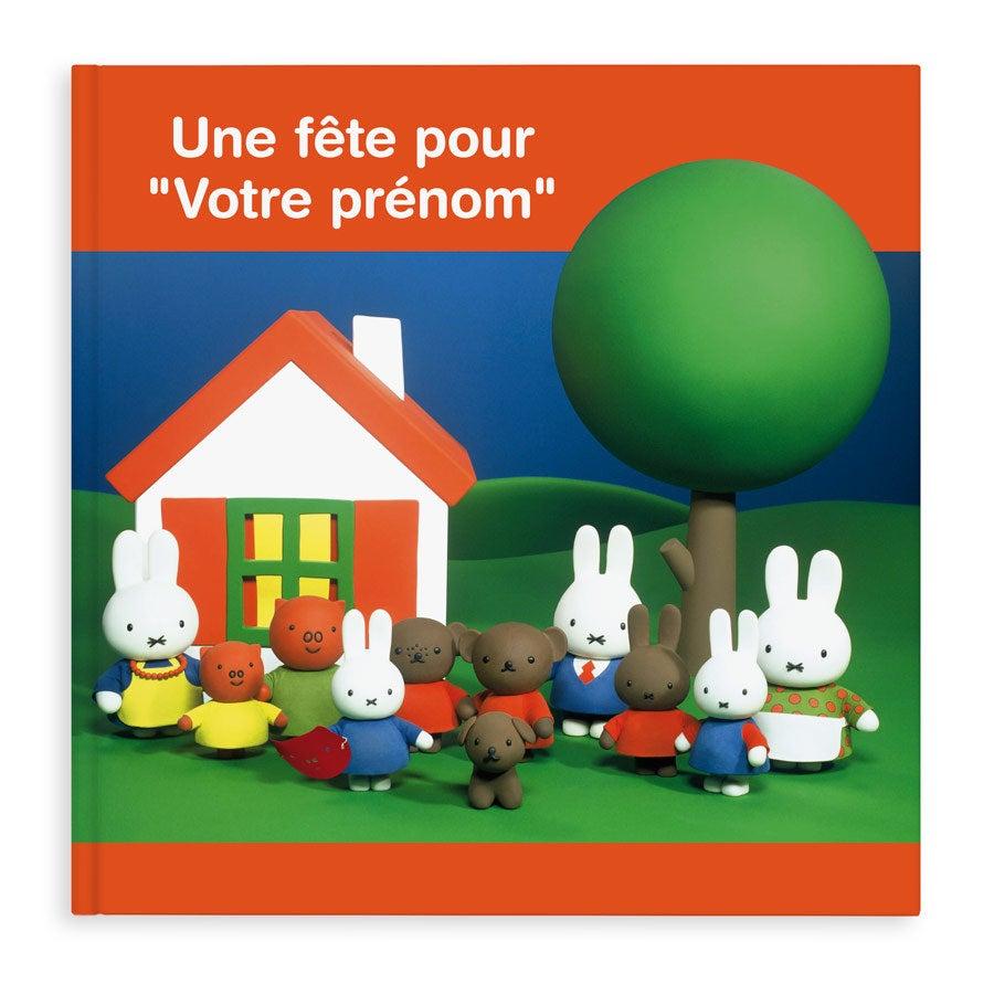 Livre personnalisé - Miffy - La fête pour (couverture rigide)