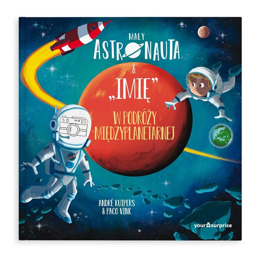 Personalizowana książka dla dzieci - Mały Astronauta