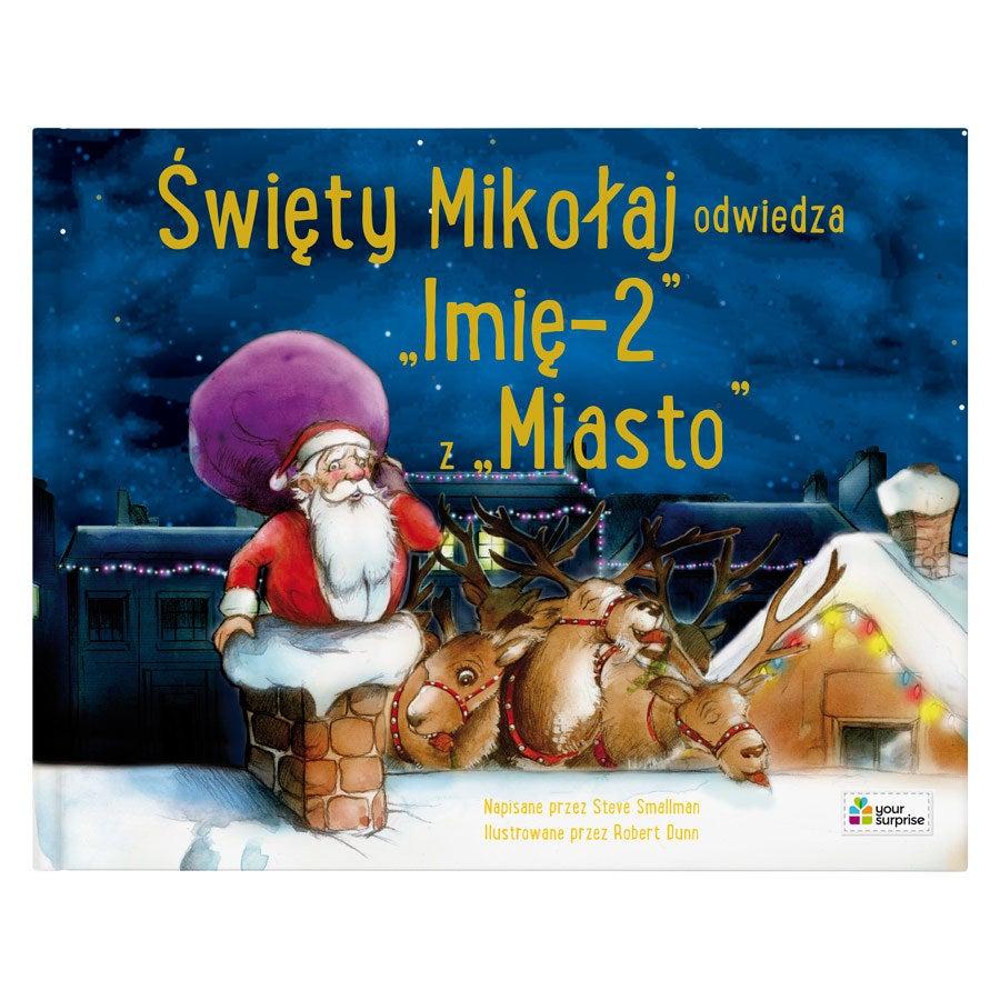 Święty Mikołaj jest w drodze do Ciebie!