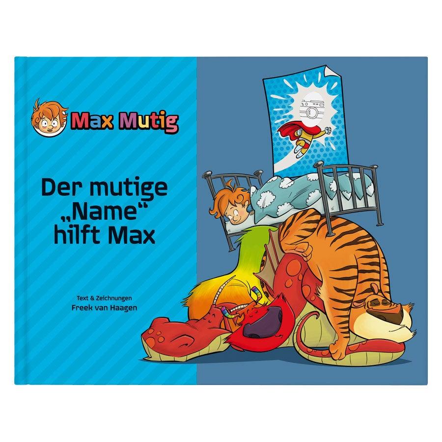 Kinderbuch – Max Mutig – Hardcover