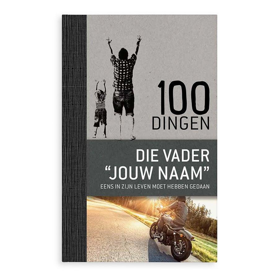 Boek met naam en foto - 100 dingen die een vader eens in zijn leven moet hebben gedaan - Hardcover