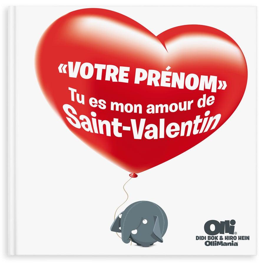 Ollimania - Joyeuse St-Valentin/Mon Âme Soeur XXL (Couverture rigide)