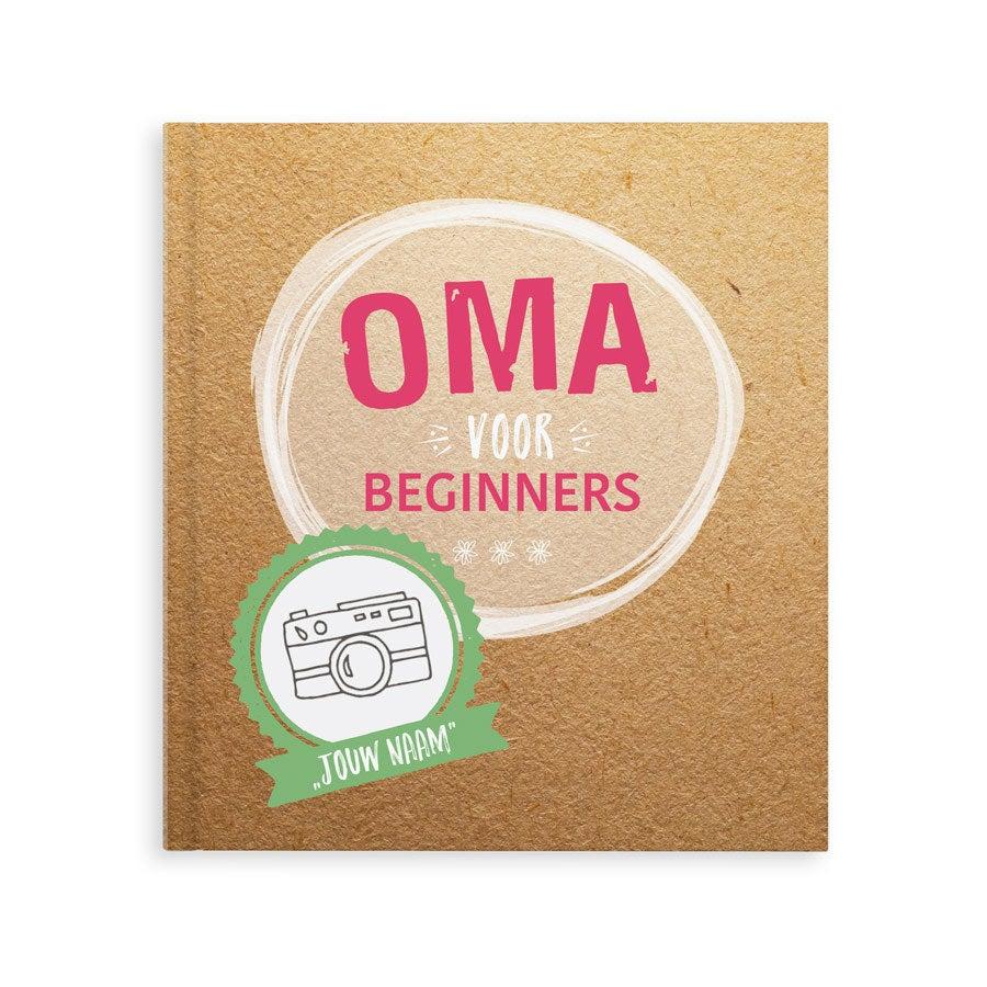 Oma voor beginners - Hardcover