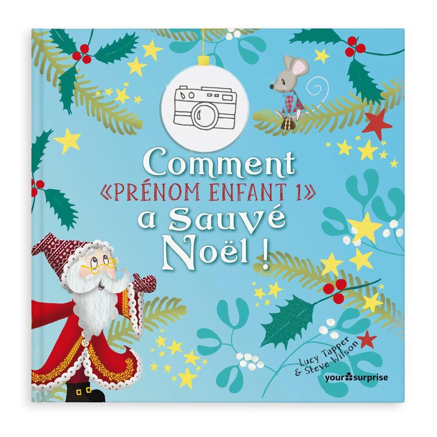Livre personnalisé - Sauver Noël - Couverture rigide