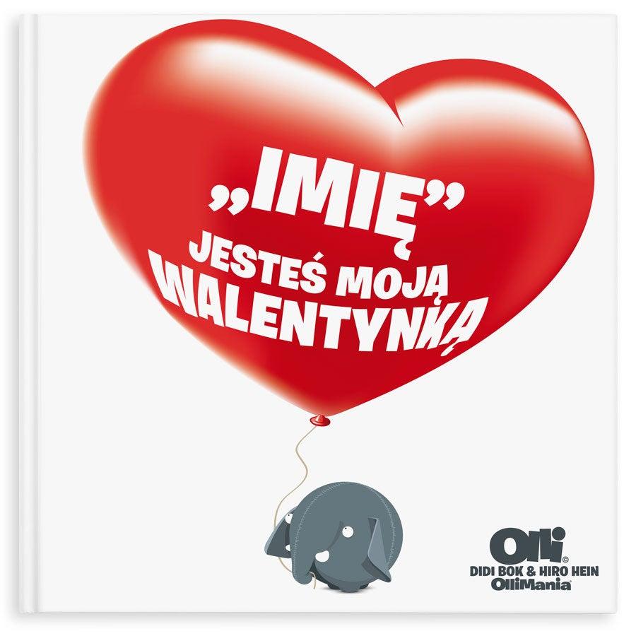 """Książka Ollimania """"Jesteś moją Walentynką/Miłością"""""""