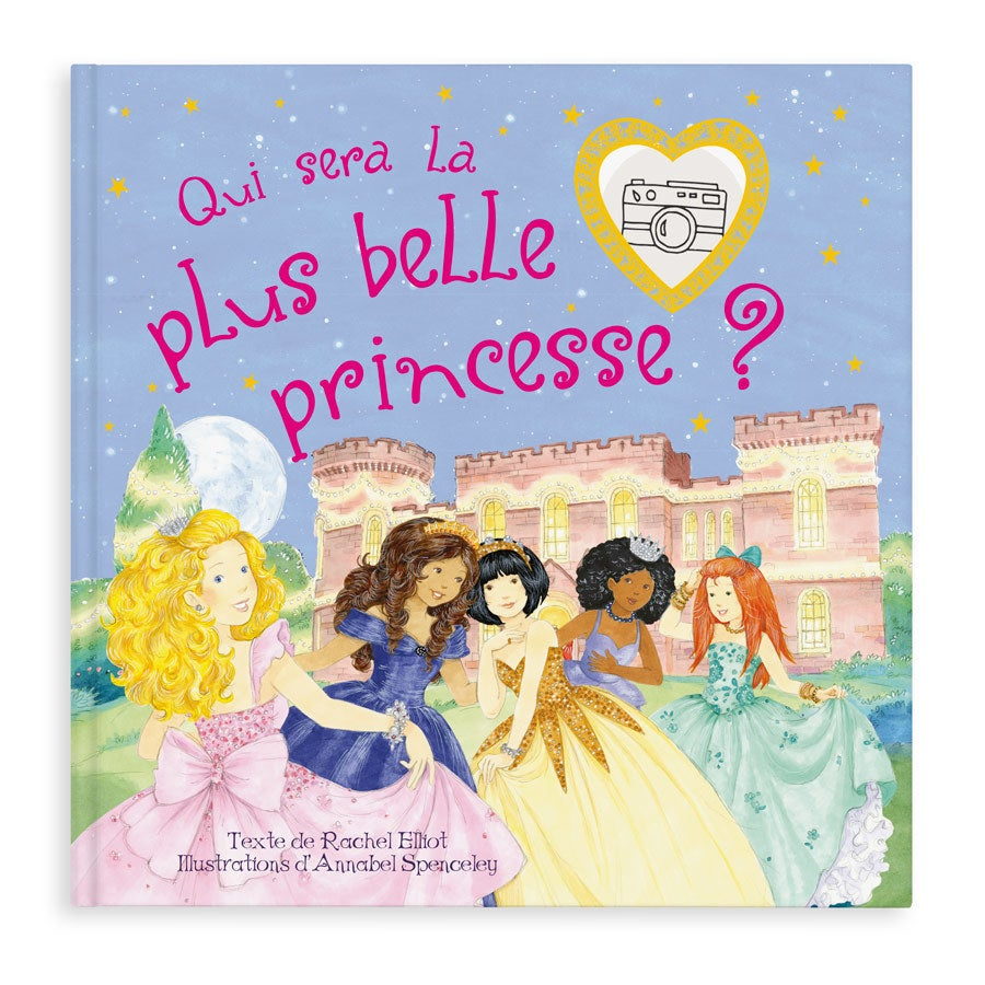 Livre personnalisé - Qui est la plus belle princesse ?