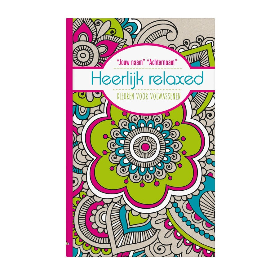 Boek met naam - Kleurboek voor volwassenen - Heerlijk relaxed