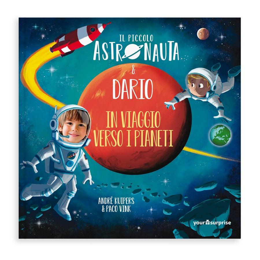 """Il Piccolo Astronauta & """"Nome' in viaggio verso i pianeti - Copertina Rigida"""