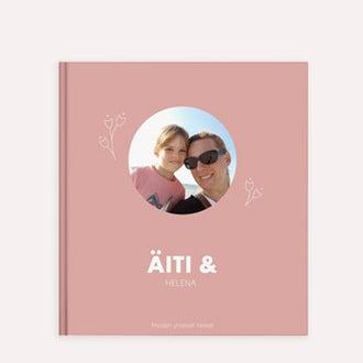Äiti & minä -kuvakirja