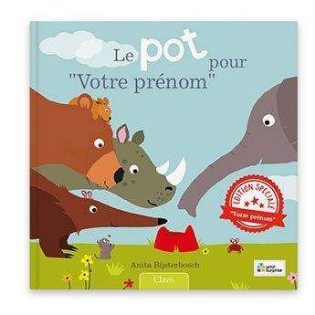 Livre bébé Le pot pour...