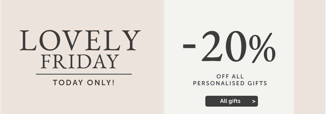 Lovely Friday: 20% off all gifts, today only!